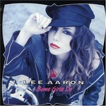 Lee Aaron, Some Girls Do