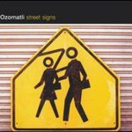 Ozomatli, Street Signs