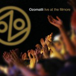 Ozomatli, Live at the Fillmore