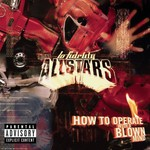 Lo Fidelity Allstars, How to Operate With a Blown Mind