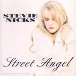 Stevie Nicks, Street Angel