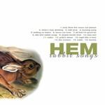 Hem, Rabbit Songs