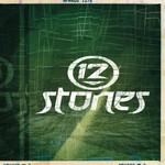 12 Stones, 12 Stones