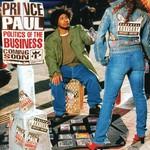 Prince Paul, Politics of the Business