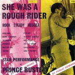 Prince Buster, She Was a Rough Rider