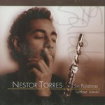 Nestor Torres, Sin Palabras