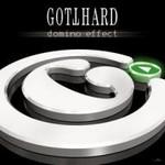 Gotthard, Domino Effect
