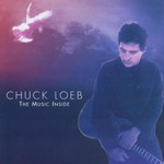 Chuck Loeb, The Music Inside