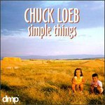 Chuck Loeb, Simple Things