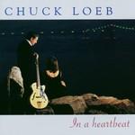 Chuck Loeb, In a Heartbeat mp3