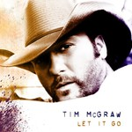Tim McGraw, Let It Go