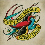 City and Colour, Sometimes