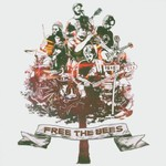The Bees, Free the Bees
