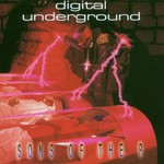 Digital Underground, Sons of the P