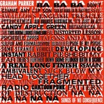 Graham Parker & The Figgs, Songs of No Consequence