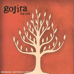 Gojira, The Link mp3