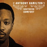 Anthony Hamilton, Southern Comfort