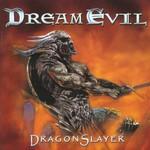 Dream Evil, DragonSlayer