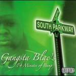 Gangsta Blac, 74 Minutes Of Bump
