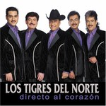 Los Tigres del Norte, Directo Al Corazon
