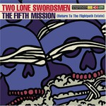 Two Lone Swordsmen, The Fifth Mission