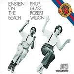 Philip Glass, Einstein on the Beach (Philip Glass Ensemble feat. conductor: Michael Riesman)
