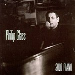 Philip Glass, Solo Piano