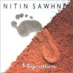 Nitin Sawhney, Migration