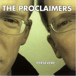The Proclaimers, Persevere