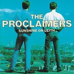 The Proclaimers, Sunshine on Leith
