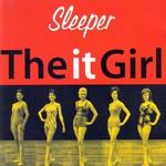 Sleeper, The It Girl