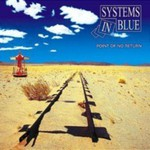 Systems in Blue, Point of No Return