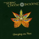 The String Cheese Incident, Untying the Not