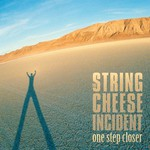 The String Cheese Incident, One Step Closer
