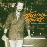 Travis Tritt, My Honky Tonk History
