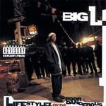 Big L, Lifestylez ov da Poor & Dangerous