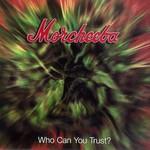 Morcheeba, Who Can You Trust?
