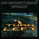 Pat Metheny Group, Offramp
