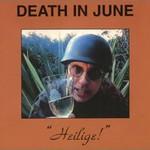 Death in June, Heilige!