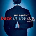 Paul McCartney, Back in the U.S. Live 2002