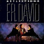 F.R. David, Reflections