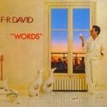 F.R. David, Words