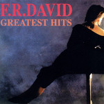 F.R. David, Greatest Hits