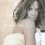 Jennifer Lopez, This Is Me... Then
