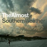 The Almost, Southern Weather