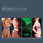 Various Artists, The Sound of Milano Fashion, Volume 2 mp3