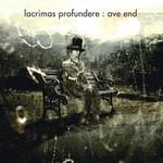 Lacrimas Profundere, Ave End
