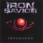 Iron Savior, Interlude