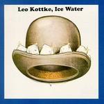 Leo Kottke, Ice Water