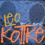 Leo Kottke, Try And Stop Me